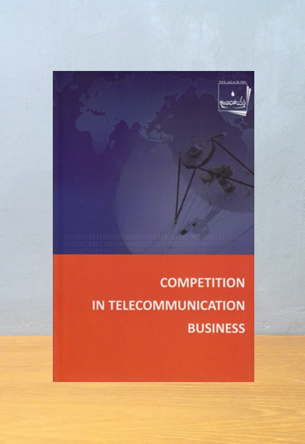 COMPETITION IN TELECOMMUNICATION BUSINESS, Bahar & Partners