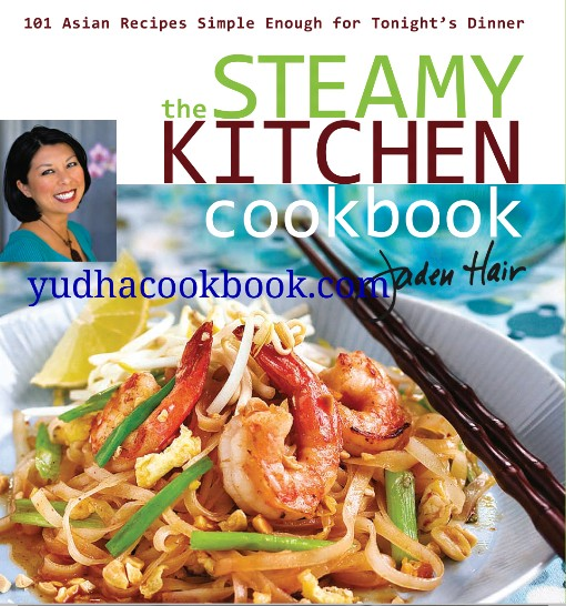 Download ebook The Steamy Kitchen Cookbook : 101 Asian Recipes Simple Enough for Tonight's Dinner