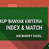 Cara LookUp Banyak Kriteria Untuk Pencarian Data dengan INDEX dan MATCH
