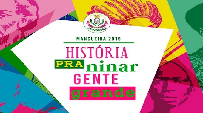Sinopse do enredo do desfile da Mangueira -  Escola campeã do carnaval do Rio de Janeiro - 2019