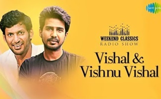 Vishal & Vishnu Vishal -Weekend Classic Radio Show | RJ Mana | Kannadikkala | Inbam Pongum | Inaivom