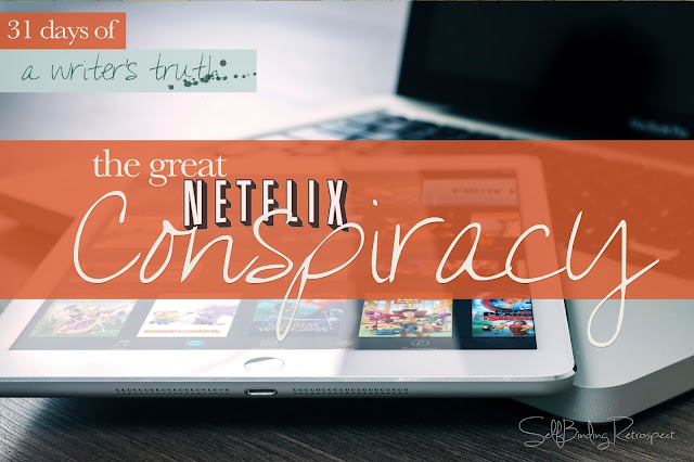 The great Netflix conspiracy #write31days