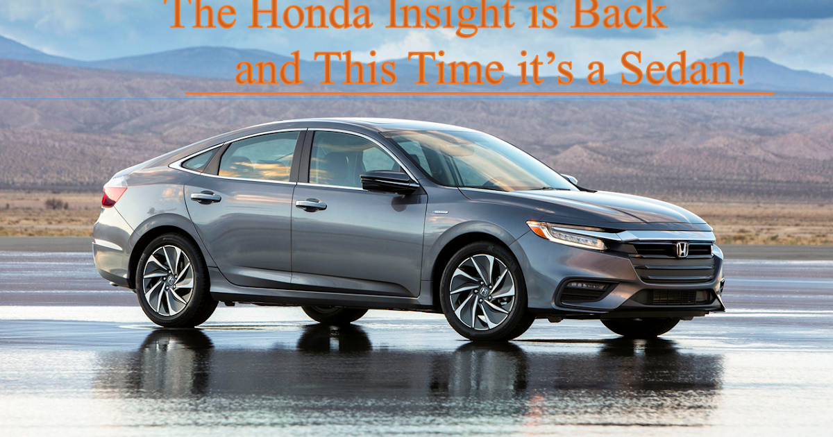 The Honda Insight is Back and This Time it's a Sedan!