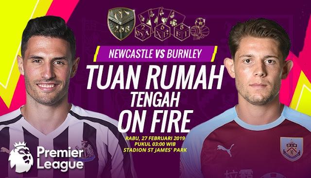 Prediksi Newcastle vs Burnley, Rabu 27 Februari 2019 Pukul 02:45 WIB
