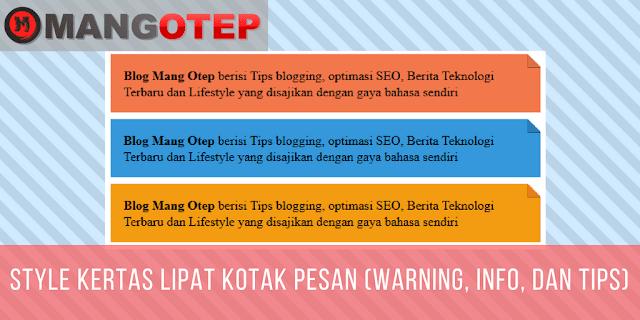 Style Kertas Lipat Kotak Pesan (Warning, Info, dan Tips)
