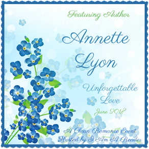 Unforgettable Love featuring Annette Lyon – 11 June