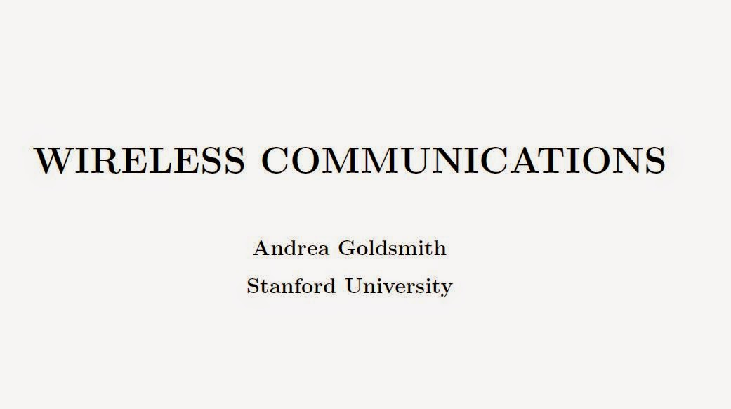 WIRELESS COMMUNICATIONS by Andrea Goldsmith