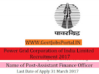 Power Grid Corporation of India Limited Recruitment 2017–Assistant (Finance)
