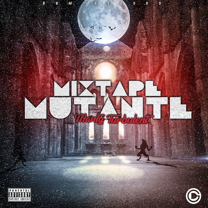 Manty Turbulent - Mix tape Mutante (Baixar Agora)