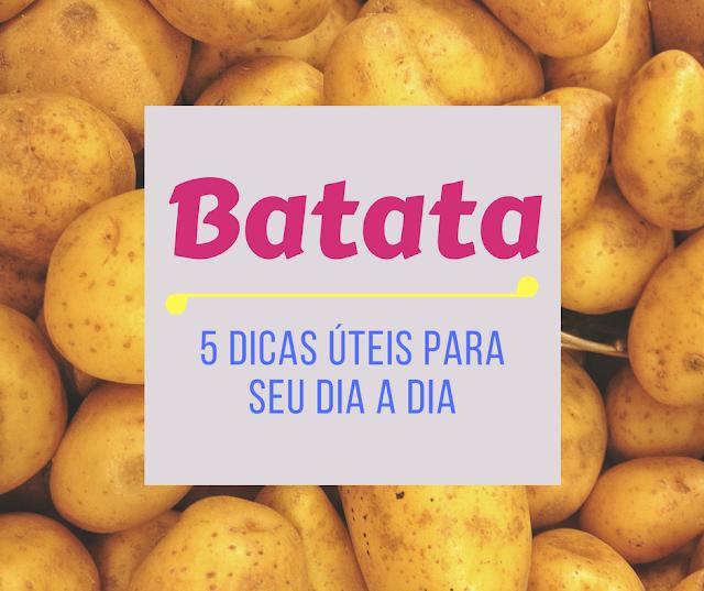 5 Dicas - Batata