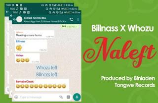 Bill Nass X Whozu – Naleft Mp3 - Audio Download