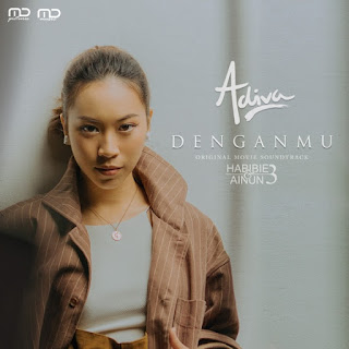 Adiva - Denganmu (Original Soundtrack Habibie & Ainun 3) on iTunes
