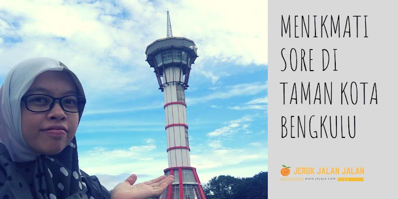 Menikmati Sore di Taman Kota Bengkulu