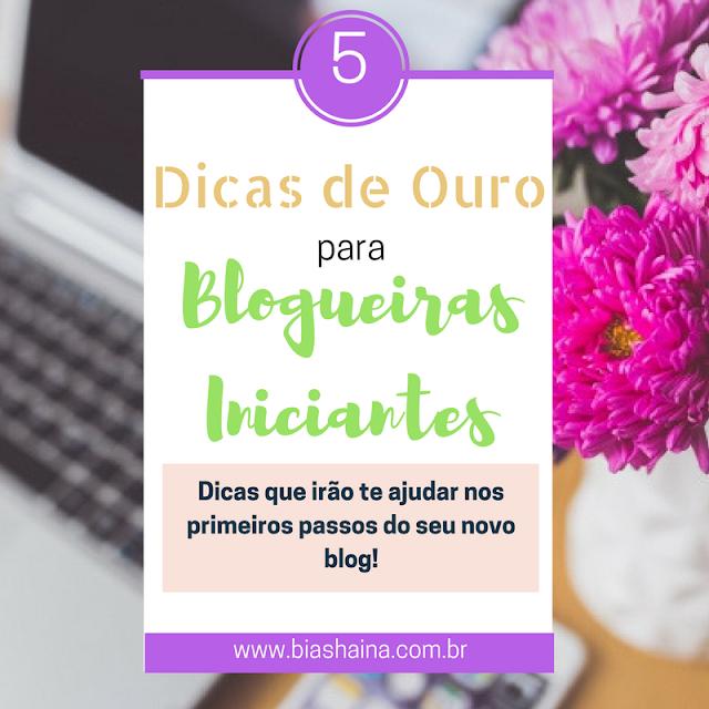 5 dicas para blogueiras, blog, blogger, blogueiras iniciantes, Dicas, dicas importantes, dicas para blogs, Dicas para Blogueiras,