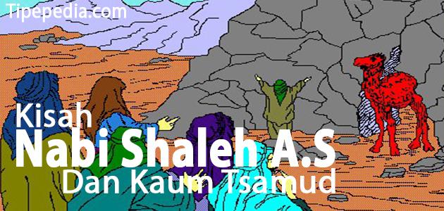 Kisah Nabi Shaleh dan Kaum Tsamud yang Durhaka