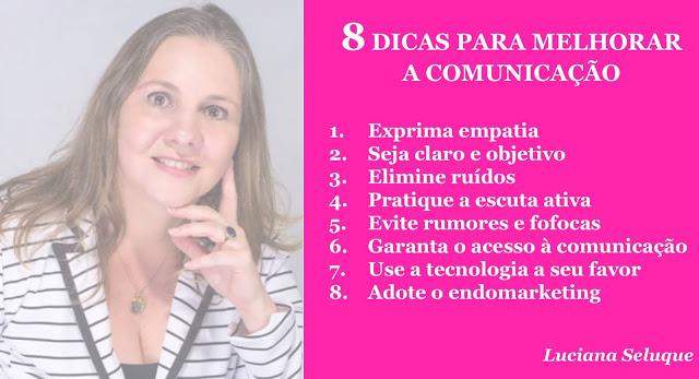 8 Dicas para Melhorar a Comunicação Luciana Seluque Inteligência Emocional