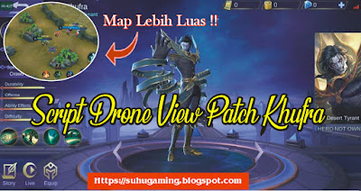 Download Script Drone View Patch Khufra Work Classic/ Ranked Mobile Legends