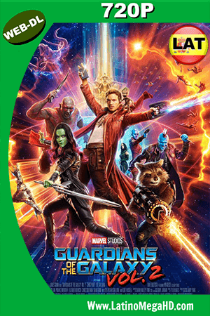 Guardianes De La Galaxia 2 (2017) Latino HD Web-Dl 720p ()
