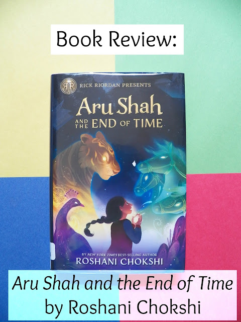 Book Review: Aru Shah and the End of Time by Roshani Chokshi