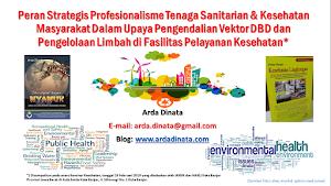 Profesionalisme Tenaga Sanitarian & Kesehatan Masyarakat Dalam Upaya Pengendalian Vektor DBD dan Pengelolaan Limbah di Fasilitas Pelayanan Kesehatan