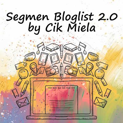 http://shalmilanadya.blogspot.my/2017/08/segmen-bloglist-20-by-cik-miela