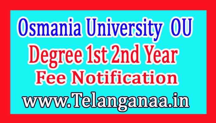 OU Degree 2nd & 3rd Year Annual Examination Fee Notification 2017