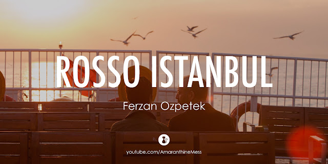 rosso istanbul libro ozpetek