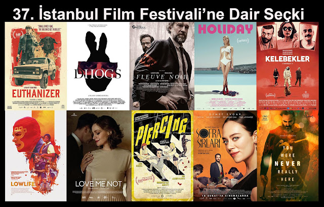 37. İstanbul Film Festivali'ne Dair Seçki