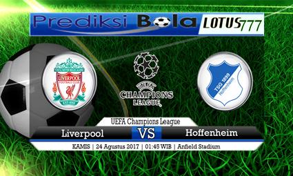 Prediksi Pertandingan antara Liverpool vs Hoffenheim Tanggal 24 AGUSTUS 2017