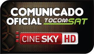 Comunicado Oficial Tocomsat sobre Cinesky