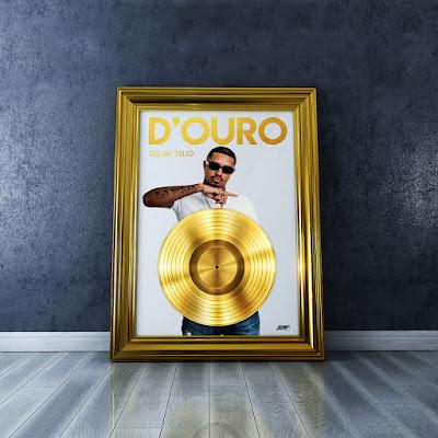 Deejay Telio - D'Ouro (Álbum) Download Mp3