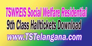 Telangana TSWREIS Gurukulam 9th Class Entrance Test 2017 Halltickets Download