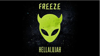 New Music: Freeze – Hellalujah