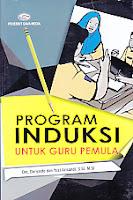 Judul Buku : Program Induksi Untuk Guru Pemula