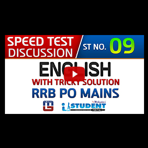 Speed Test Discussion | ST NO. 09 | English | RRB PO MAINS 2017