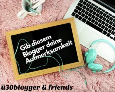blogparade: Bloggervorstellung - ü30Blogger & Friends