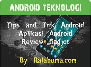 Tips dan Trik Android, Panduan dan Cara Memperbaiki Android