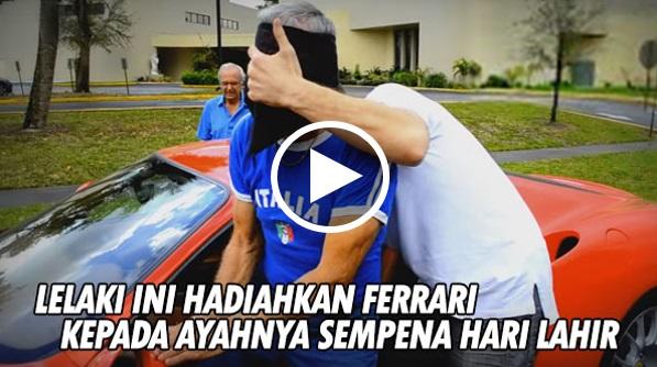 [VIDEO] Lelaki Ini Hadiahkan Kereta Ferrari Kepada Ayahnya Sempena Hari Jadi