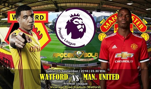 Prediksi Watford VS Manchester United 15 September 2018