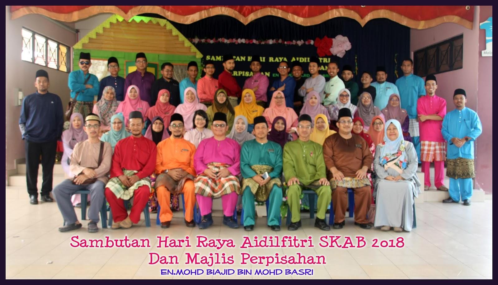 Sambutan Hari Raya Aidilfitri dan Perpisahan En.Mohd Biajid Bin Mohd Basri