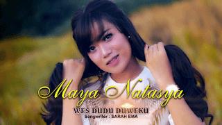 Lirik Lagu Wes Dudu Duweku (Dan Artinya) - Maya Natasya
