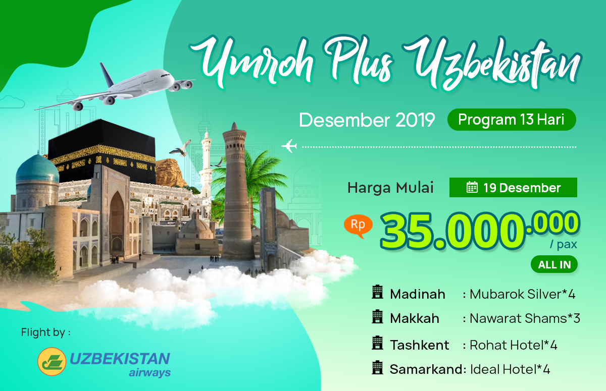 Biaya Paket Umroh december 2019 Plus Uzbekistan Murah