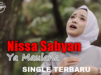 Download Lagu Ya Maulana Nissa Sabyan Terbaru 2018 Mp3