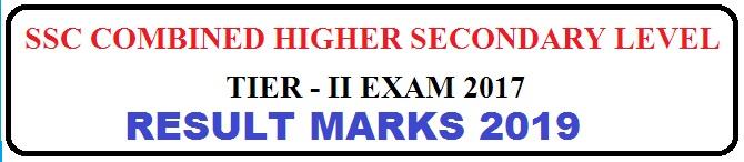 SSC CHSL (Higher Secondary) Tier – II Result 2019 Marks UPLOADED