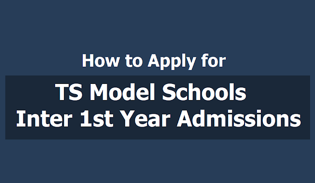 How to Apply for TS Model Schools Inter 1st Year Admissions 2019, Apply Online upto May 24