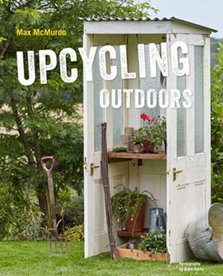 Upcycling Outdoors book by Max McMurdo