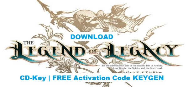 The Legend of Legacy free steam key