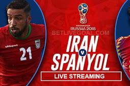Live Streaming Iran vs Spanyol 21 Juni 2018