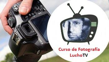 Aprender fotografía - Lucho TV