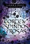 Resenha #109: Corte de Espinhos e Rosas - Sarah J. Maas (Galera Record)